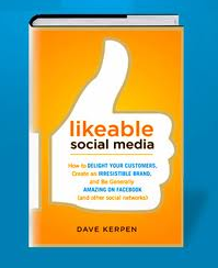 likeable social media, by dave kerpen